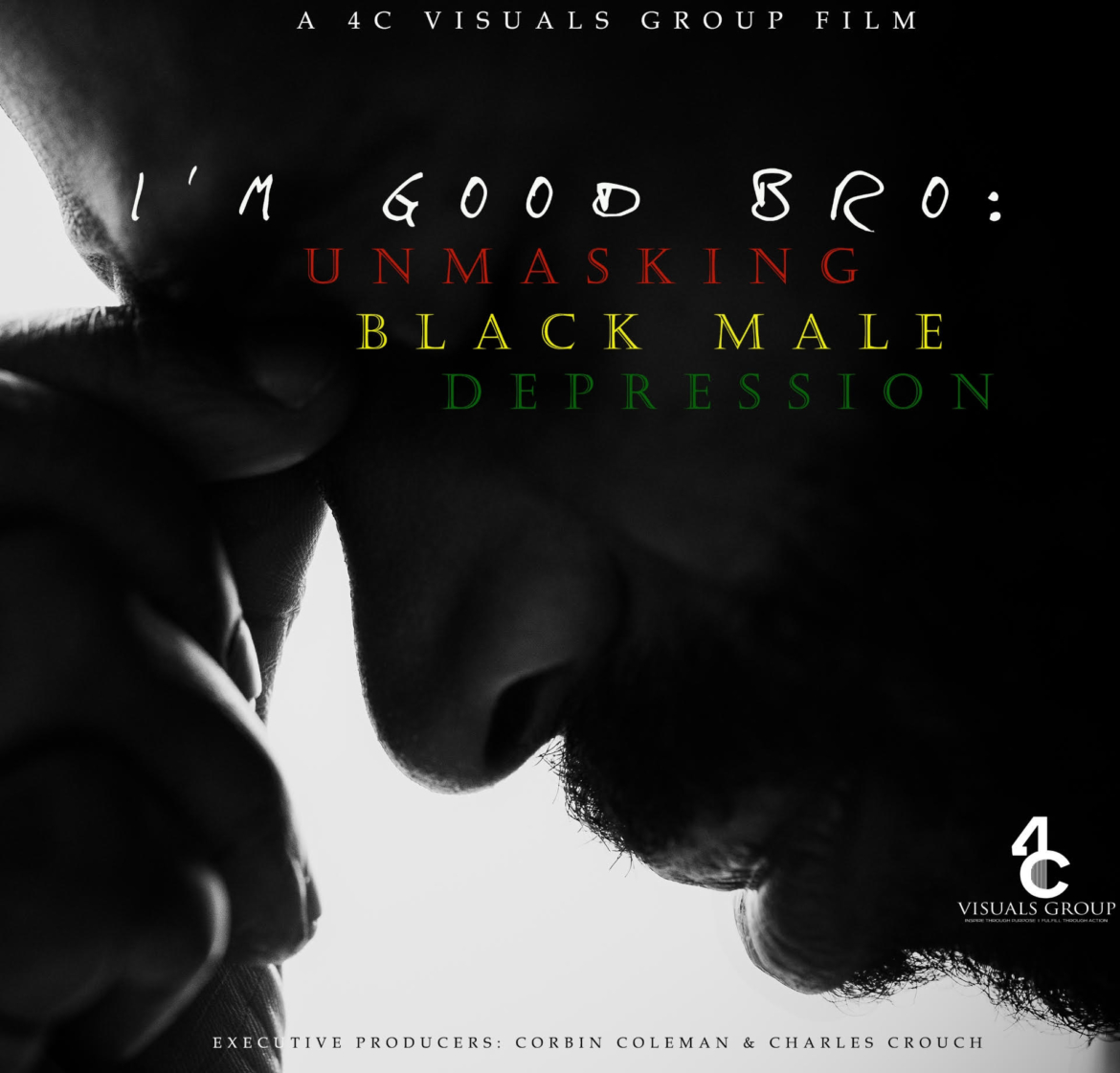 Graphic for a the film I'm Good Bro: Unmasking Male Depression